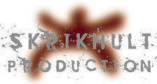 Skrikhult Production